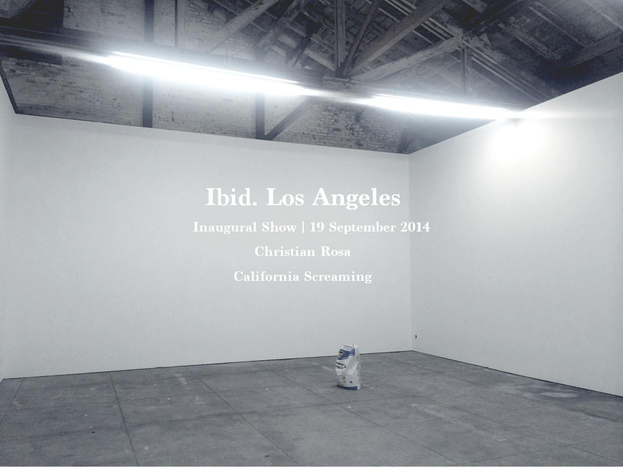 IBID. LOS ANGELES INAUGURAL SHOW